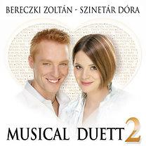 Bereczki Zoltán - Szinetár Dóra: Musical Duett 2.