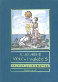 Verne Gyula: Kétévi vakáció (Ifjúsági könyvek)