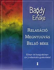 Dr. Bagdy Emőke: Relaxáció, megnyugvás, belső béke (CD melléklettel)