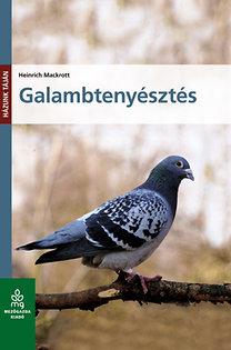 Heinrich Mackrott: Galambtenyésztés