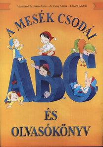 Adamikné Jászó Anna: A mesék csodái ABC és olvasókönyv