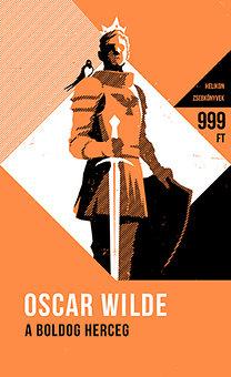 Oscar Wilde: A boldog herceg - És más mesék - Helikon zsebkönyvek 2.