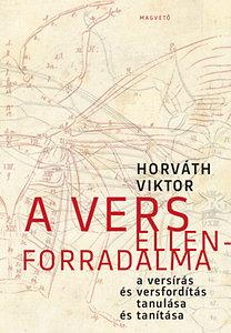 Horváth Viktor: A vers ellenforradalma