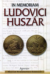 Biró-Buza-Csoma-Gedai (szerk.): In memoriam Ludovici Huszár