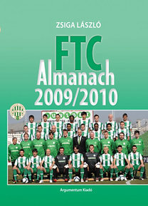 Zsiga László: FTC Almanach 2009/2010