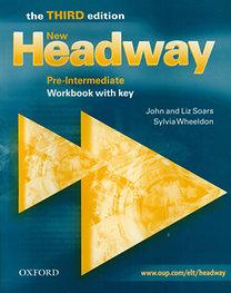 John and Liz Soars: New Headway - Pre-Intermediate (3rd Ed.) Workbook with key - The Third Edition