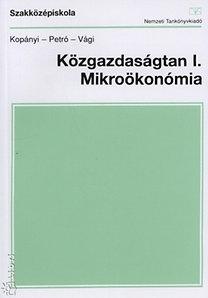 Kopányi Mihály, Petró Katalin: Közgazdaságtan I. Mikroökonómia