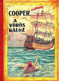 James F. Cooper: A vörös kalóz