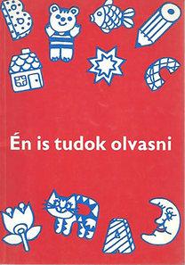 Meixner Ildikó: Én is tudok olvasni -Munkatankönyv a beszédjavító ált. isk. számára