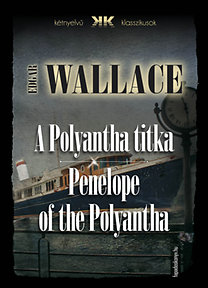 Edgar Wallace: A Polyantha titka - Penelope of the Polyantha