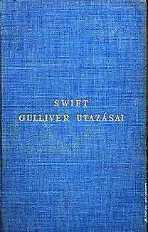 Jonathan Swfit: Gulliver utazásai a világ többi távoli országába