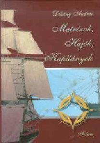Dékány András: Matrózok, hajók, kapitányok