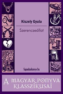 Kiszely Gyula: Szerencseállat