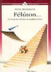 Peter Hildebrand: Félúton...- Az öregedés lélektani megközelítése (Hétköznapi pszichológia)
