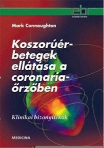 Mark Connaughton: Koszorúér-betegek ellátása a coronariaőrzőben