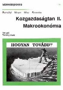 Meyer Dietmar, Gacsályi István: Közgazdaságtan II. Makroökonómia