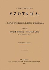 Fogarasi János, Czuczor Gergely: A magyar nyelv szótára VI.