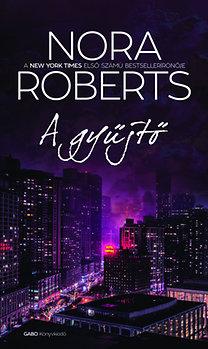 Nora Roberts: A gyűjtő
