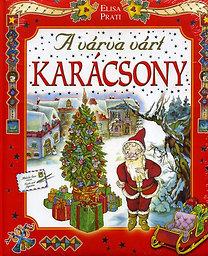Elisa Prati: A várva várt karácsony