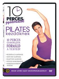 10 perces gyakorlatok: Pilates kezdőknek