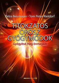 Petra Neumayer, Tom Peter Rietdorf: Titokzatos orosz gyógymódok