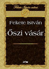 Fekete István: Őszi vásár