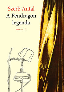 Szerb, Antal: A Pendragon legenda