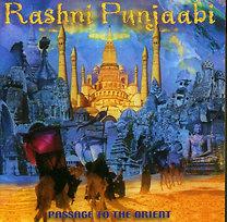 Rashni Punjaabi: Passage To The Orient