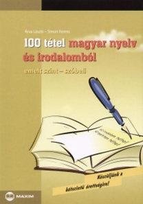 Árva László: 100 tétel magyar nyelv és irodalomból - emelt szint - szóbeli