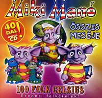 100 Folk Celsius: Miki Manó összes meséje