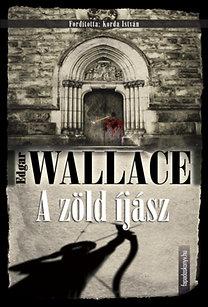 Edgar Wallace: A zöld íjász
