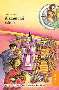 Fabian Lenk: A szamuráj esküje - Idődetektívek 14.