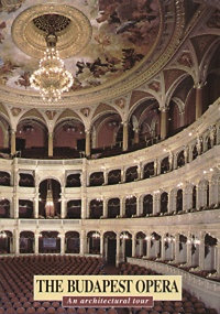 The Budapest Opera - An architectural tour (Angol nyelvű)