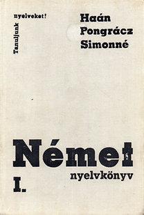 Haán-Pongrácz-Simonné: Német nyelvkönyv I.