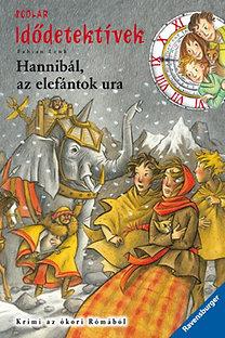 Fabian Lenk: Hannibál, az elefántok ura  - Idődetektívek 13.