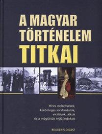 Reader's Digest: A magyar történelem titkai