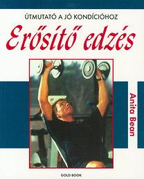 Anita Bean: Erősítő edzés