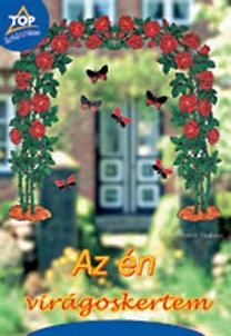 Armin Taubner: Az én virágoskertem