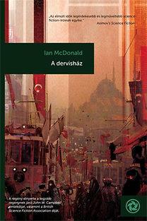 Ian McDonald - A dervisház