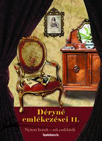 Déryné Széppataki Róza: Déryné emlékezései II.