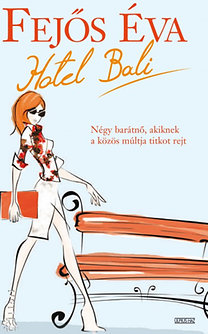Fejős Éva: Hotel Bali