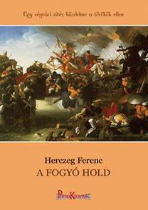 Herczeg Ferenc: A fogyó hold