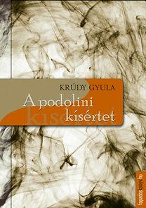Krúdy Gyula: A Podolini kísértet