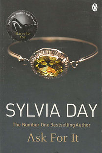 Sylvia Day: Ask For It