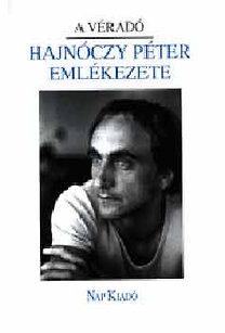 Reményi József Tamás (szerk.): A véradó. Hajnóczy Péter emlékezete
