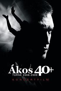 Ákos: 40+