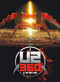 U2: U2 360° At The Rose Bowl