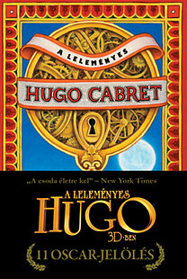 Brian Selznick: A leleményes Hugo Cabret