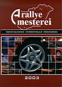 Murányi Ottó: A rallye mesterei 2003 - DVD melléklettel