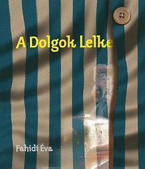 Fahidi Éva: A Dolgok Lelke
